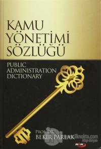 Kamu Yönetimi Sözlüğü (Ciltli)