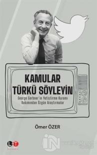 Kamular Türkü Söyleyin