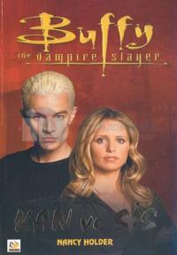 Buffy The Vampire Slayer-Kan ve Sis