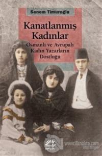 Kanatlanmış Kadınlar Senem Timuroğlu
