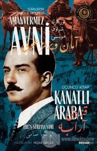 Kanatlı Araba - Türkler'in Sherlock Holmes'i Amanvermez Avni Üçüncü Kitap
