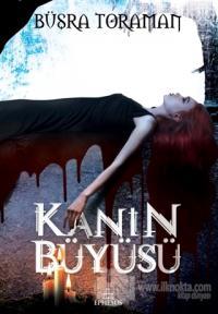 Kanın Büyüsü (Ciltli)