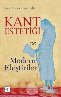 Kant Estetiği ve Modern Eleştiriler