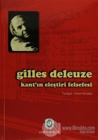 Kant'ın Eleştiri Felsefesi %15 indirimli Gilles Deleuze