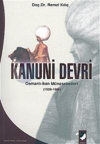 Kanuni Devri Osmanlı - İran Münasebetleri