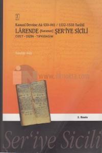 Kanuni Devrine Ait 939-941 / 1532-1535 Tarihli Larende (Karaman) Şer'iye Sicili