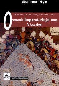 Osmanlı İmparatorluğu'nun Yönetimi