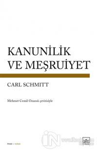 Kanunilik ve Meşruiyet Carl Schmitt