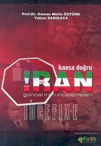 Kaosa Doğru ''İran''