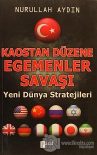 Kaostan Düzene Egemenler Savaşı
