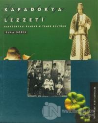 Kapadokya Lezzeti: Kapadokyalı Rumların Yemek Kültürü