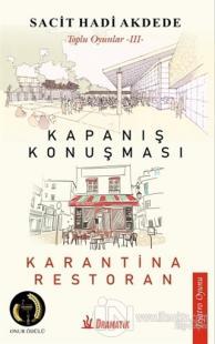 Kapanış Konuşması - Karantina Restoran
