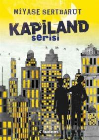 Kapiland Serisi (4 kitap)