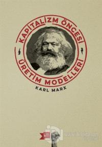 Kapitalizm Öncesi Üretim Modelleri