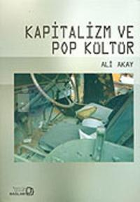 Kapitalizm ve Pop Kültür