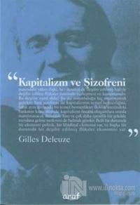 Kapitalizm ve Şizofreni
