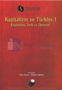 Kapitalizm Ve Türkiye 1/ Kapitalizm,Tarih,Ekonomi