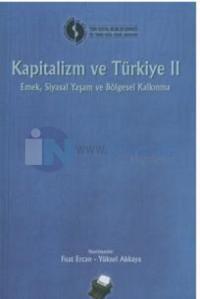 Kapitalizm Ve Türkiye 2/ Emek,Siyasal Yaşam