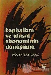 Kapitalizm ve Ulusal Ekonominin Dönüşümü