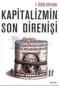 Kapitalizmin Son Direnişi