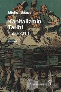 Kapitalizmin Tarihi / 1500-2010