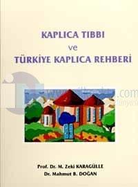 Kaplıca Tıbbı ve Türkiye Kaplıca Rehberi
