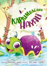 Kaplumbağanın Hayali (Ciltli)