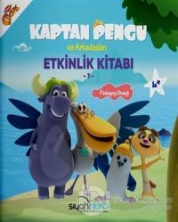 Kaptan Pengu ve Arkadaşları - Etkinlik Kitabı (4+ Yaş)