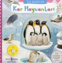 Kar Hayvanları - İlk Keşifler (Ciltli) Kolektif