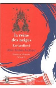 Kar Kraliçesi Fransızca Hikaye Seviye 3