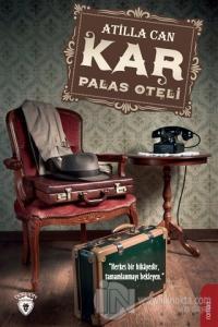 Kar - Palas Oteli Atilla Can