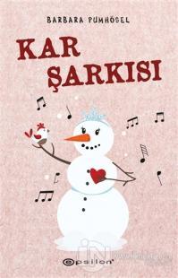 Kar Şarkısı (Ciltli) Barbara Pumhösel