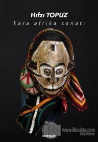 Kara Afrika Sanatı (Ciltli)