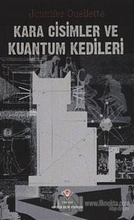 Kara Cisimler ve Kuantum Kedileri
