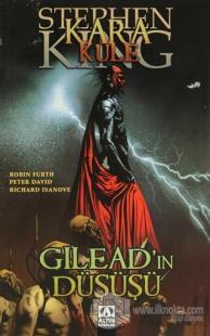 Kara Kule - Gilead'ın Düşüşü