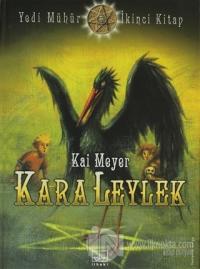 Kara Leylek Yedi Mühür - İkinci Kitap %40 indirimli Kai Meyer