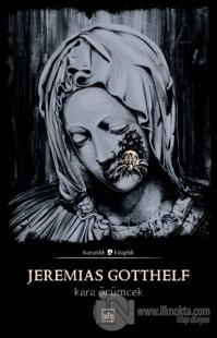 Kara Örümcek Jeremias Gotthelf