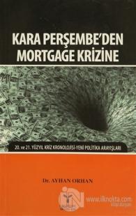 Kara Perşembe'den Mortgage Krizine