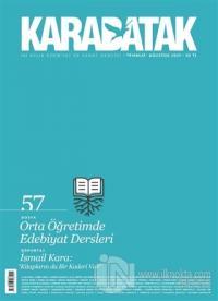 Karabatak Dergisi Sayı: 57 Temmuz - Ağustos 2021 Kolektif