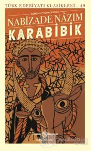 Karabibik Günümüz Türkçesiyle (Şömizli) (Ciltli)