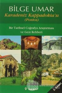 Karadeniz Kappadokia'sı (Pontos)