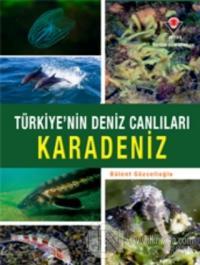 Karadeniz - Türkiye'nin Deniz Canlıları (Ciltli)