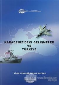 Karadeniz'deki Gelişmeler ve Türkiye