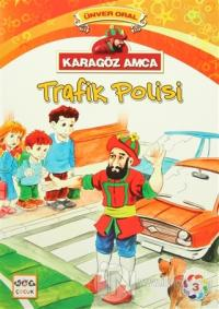 Karagöz Amca - 3 : Trafik Polisi