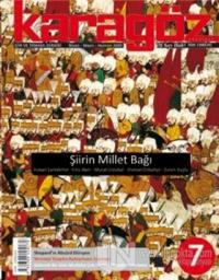 Karagöz Şiir ve Temaşa Dergisi Sayı: 7 2009 - Nisan/Mayıs/Haziran