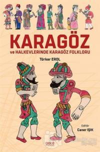 Karagöz ve Halkevlerinde Karagöz Folkloru Türker Erol