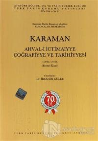 Karaman Ahval-i İctimaiyye Coğrafiyye ve Tarihiyyesi 1338 R.-1341 H. 1. Kitab
