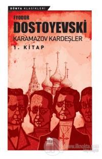Karamazov Kardeşler 1 Fyodor Mihayloviç Dostoyevski