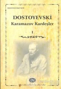 Karamazov Kardeşler Cilt: 1