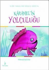 Karamel'in Yolculuğu